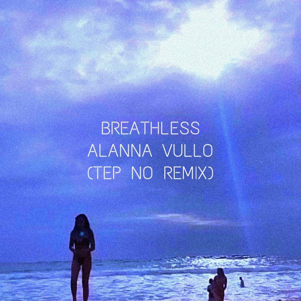 Alanna Vullo - Breathless (Remix)